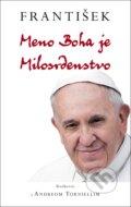 Franti�ek: Meno Boha je Milosrdenstvo