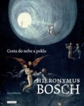 Hieronymus Bosch: Cesta do nebe a pekla