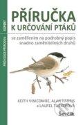 P��ru�ka k ur�ov�n� pt�k� se zam��en�m na podrobn� popis snadno zam�niteln�ch druh�