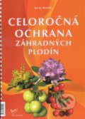 Celoro�n� ochrana z�hradn�ch plod�n 2016
