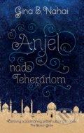 Anjel nad Teher�nom