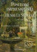 Posledn� impresionista Henri Le Sidaner (1862 - 1939)