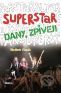 Superstar - Dany zpívej!
