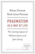 Pragmatism as a Way of Life