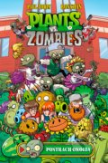 Plants vs. Zombies: Postrach okolia