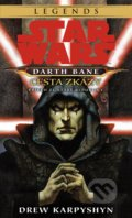 Star Wars: Darth Bane 1 - Cesta zkázy