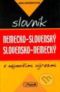 Nemecko-slovensk� a slovensko-nemeck� slovn�k s najnov��mi v�razmi