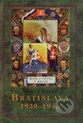Bratislava 1939 - 1945