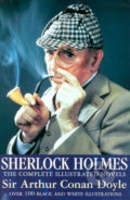 Sherlock Holmes Novels: The Completed Illustrated Novels