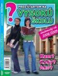 Pred �tartom na vysok� �kolu - akademick� rok 2008/2009