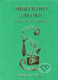 Murphyho z�kony - novela pre XXI. storo�ie