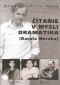 ��tanie v mysli dramatika (Karola Hor�ka)