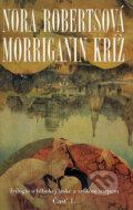 Morriganin kr� (�as� 1.)