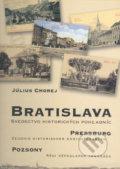 Bratislava � svedectvo historick�ch poh�adn�c