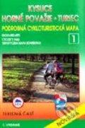 Kysuce, Turiec, Horn� Pova�ie - cykloturistick� mapa �. 1