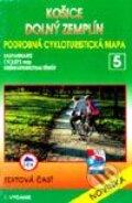 Ko�ice, Doln� Zempl�n - cykloturistick� mapa �. 5