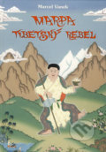Marpa - tibetsk� rebel