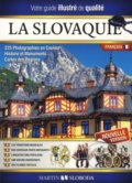 La Slovaquie guide illustr� francais