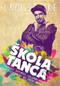 Laci Strike: �kola tanca (DVD+CD)