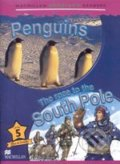 Macmillan Children�s Readers 5: Penquins / Race to the South Pole
