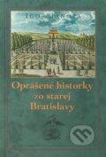 Opr�en� historky zo starej Bratislavy