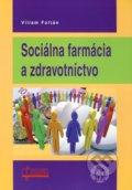 Soci�lna farm�cia a zdravotn�ctvo
