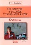 Od sympt�mu k diagn�ze v z�chrannej slu�be