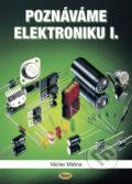 Pozn�v�me elektroniku I