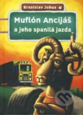 Mufl�n Ancij� a jeho spanil� jazda
