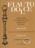 Flauto dolce - �kola hry na sopr�novou zobcovou fl�tnu (2. d�l)