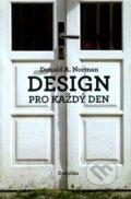 Design pro ka�d� den