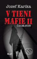 V tieni mafie II - �as dravcov