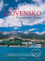 Slovensko - Krajina v srdci Europy (Vladimir Barta)