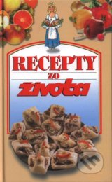 Recepty zo Zivota 1 (Kolektiv autorov)