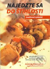 Najedzte sa do stihlosti (rozsirene vydanie) + DVD (Antonia Macingova)