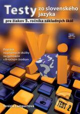 Testy zo slovenskeho jazyka pre ziakov 5. rocnika zakladnych skol (Terezia Lampartova)