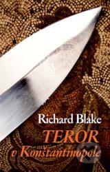 Teror v Konstantinopole (Richard Blake)