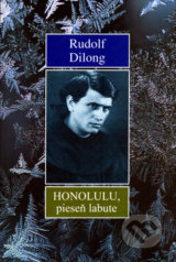 Honolulu, pieseň labute - Rudolf Dilong