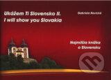 Ukazem ti Slovensko II. (brozovana vazba) (Gabriela Revicka)