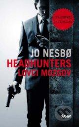 Headhunters: Lovci mozgov (Jo Nesbo)