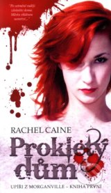 Proklety dum (Rachel Caine)