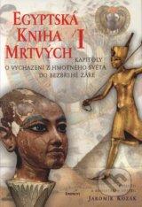 Egyptska kniha mrtvych I. (Jaromir Kozak)