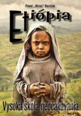 Etiopia - Vysoka skola neocakavania (Pavel Hirax Baricak)