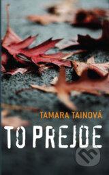 To prejde (Tamara Tainova)