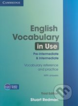 English Vocabulary in Use - Pre-intermediate and intermediate (Third Edition)