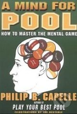 A Mind for Pool - Philip B. Capelle