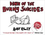 Dawn of the Bunny Suicides - Andy Riley