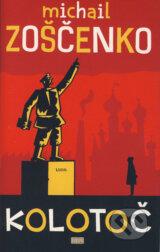 Kolotoc (Michail Zoscenko)