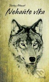 Nehante vlka (Farley Mowat)