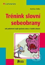 Trenink slovni sebeobrany (Matthias Nollke)
